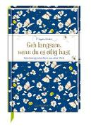 Cover-Bild zu Geh langsam, wenn du es eilig hast von Bastin, Marjolein (Illustr.)
