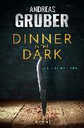 Cover-Bild zu Dinner In The Dark (eBook) von Gruber, Andreas