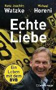Cover-Bild zu Echte Liebe von Watzke, Hans-Joachim
