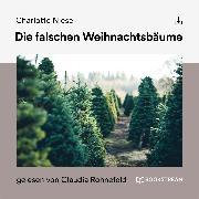 Cover-Bild zu Die falschen Weihnachtsbäume (Audio Download) von Niese, Charlotte