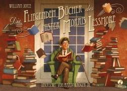 Cover-Bild zu Die fliegenden Bücher des Mister Morris Lessmore von Joyce, William