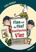 Cover-Bild zu Finn und die fünf Knallharten Vier von Schilp, Tina