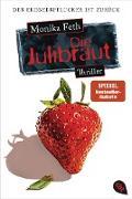 Cover-Bild zu Die Julibraut (eBook) von Feth, Monika