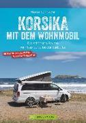 Cover-Bild zu Korsika mit dem Wohnmobil von Landwehr, Marion