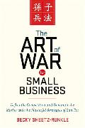 Cover-Bild zu The Art of War for Small Business von Sheetz-Runkle, Becky