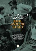 Cover-Bild zu Pasolini, Pier Paolo: Rom, andere Stadt