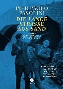 Cover-Bild zu Pasolini, Pier Paolo: Die Lange Straße aus Sand