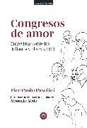 Cover-Bild zu Pasolini, Pier Paolo: Congresos de amor (eBook)