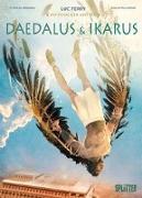 Cover-Bild zu Mythen der Antike: Daedalus und Ikarus (Graphic Novel) von Ferry, Luc