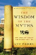 Cover-Bild zu The Wisdom of the Myths von Ferry, Luc