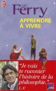 Cover-Bild zu Apprendre a Vivre von Ferry, Luc
