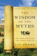 Cover-Bild zu Wisdom of the Myths (eBook) von Ferry, Luc