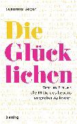 Cover-Bild zu Die Glücklichen (eBook) von Beyer, Susanne