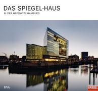 Cover-Bild zu Das SPIEGEL-Haus von Beyer, Susanne (Hrsg.)