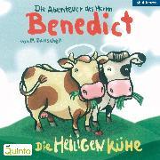 Cover-Bild zu Die Abenteuer des Herrn Benedict - Die Heiligen Kühe (Audio Download) von Baltscheit, Martin
