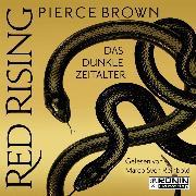 Cover-Bild zu Das dunkle Zeitalter, Teil 1 - Red Rising, Band 5.1 (ungekürzt) (Audio Download) von Brown, Pierce