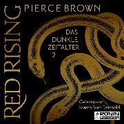Cover-Bild zu Das dunkle Zeitalter 2 - Red Rising, (ungekürzt) (Audio Download) von Brown, Pierce