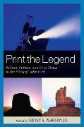 Cover-Bild zu Print the Legend (eBook) von Cantor, Paul A. (Beitr.)