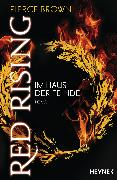 Cover-Bild zu Red Rising - Im Haus der Feinde (eBook) von Brown, Pierce