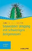 Cover-Bild zu Souveräner Umgang mit schwierigen Zeitgenossen (eBook) von Lienhart, Andrea