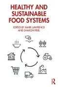 Cover-Bild zu Healthy and Sustainable Food Systems (eBook) von Lawrence, Mark (Hrsg.)
