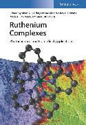 Cover-Bild zu Ruthenium Complexes (eBook) von Browne, Wesley R. (Hrsg.)