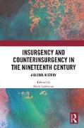 Cover-Bild zu Insurgency and Counterinsurgency in the Nineteenth Century (eBook) von Lawrence, Mark (Hrsg.)
