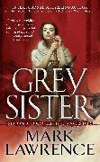 Cover-Bild zu Grey Sister (eBook) von Lawrence, Mark