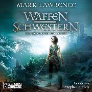 Cover-Bild zu Waffenschwestern - Das erste Buch des Ahnen - Das Buch des Ahnen, (Ungekürzt) (Audio Download) von Lawrence, Mark