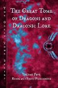 Cover-Bild zu The Great Tome of Dragons and Draconic Lore (The Great Tome Series, #5) (eBook) von Crist, Vonnie Winslow