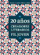 Cover-Bild zu 20 años. Creadores Literarios FIL Joven (eBook) von Hernández, Katerina Jiménez