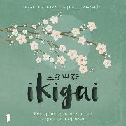 Cover-Bild zu Ikigai (Audio Download) von Miralles, Francesc