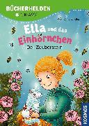 Cover-Bild zu Ella und das Einhörnchen, Bücherhelden 1. Klasse, Der Zauberstein von Scheller, Anne