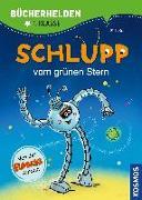 Cover-Bild zu Schlupp, Bücherhelden 1. Klasse, Schlupp vom Grünen Stern von Kaut, Ellis
