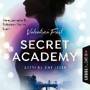Cover-Bild zu Gefährliche Liebe - Secret Academy, Teil 2 (Ungekürzt) (Audio Download) von Fast, Valentina