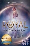 Cover-Bild zu Royal 1: Ein Leben aus Glas (eBook) von Fast, Valentina