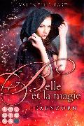 Cover-Bild zu Belle et la magie 2: Hexenzorn von Fast, Valentina