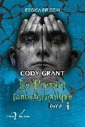 Cover-Bild zu Cody Grant : Le premier fantochromique, tome 4 (eBook) von Brideau, Jessica