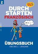 Cover-Bild zu Durchstarten, Französisch - Neubearbeitung, 2. Lernjahr, Übungsbuch mit Lösungen von Rosenthaler, Beatrix