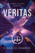 Cover-Bild zu Veritas: A Neil Baggio Suspense (Neil Baggio Universe, #1) (eBook) von D'Amico, Charles
