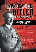 Cover-Bild zu Conversations with Hitler or - Quid Est Veritas? (eBook) von Bell, Mary