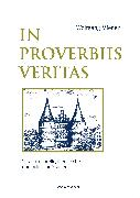 Cover-Bild zu In Proverbiis Veritas (eBook) von Mieder, Wolfgang