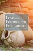 Cover-Bild zu Love and the Postmodern Predicament (eBook) von Schindler, D. C.
