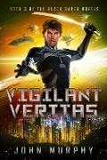Cover-Bild zu Vigilant Veritas (Black Saber Novels, #3) (eBook) von Murphy, John