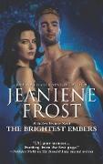 Cover-Bild zu Brightest Embers (A Broken Destiny Novel, Book 3) (eBook) von Frost, Jeaniene