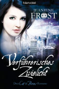 Cover-Bild zu Verführerisches Zwielicht von Frost, Jeaniene