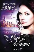 Cover-Bild zu Der Fluch des Verlangens (eBook) von Frost, Jeaniene