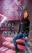 Cover-Bild zu One for the Money (eBook) von Frost, Jeaniene
