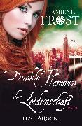 Cover-Bild zu Dunkle Flammen der Leidenschaft (eBook) von Frost, Jeaniene