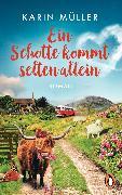 Cover-Bild zu Ein Schotte kommt selten allein (eBook) von Müller, Karin